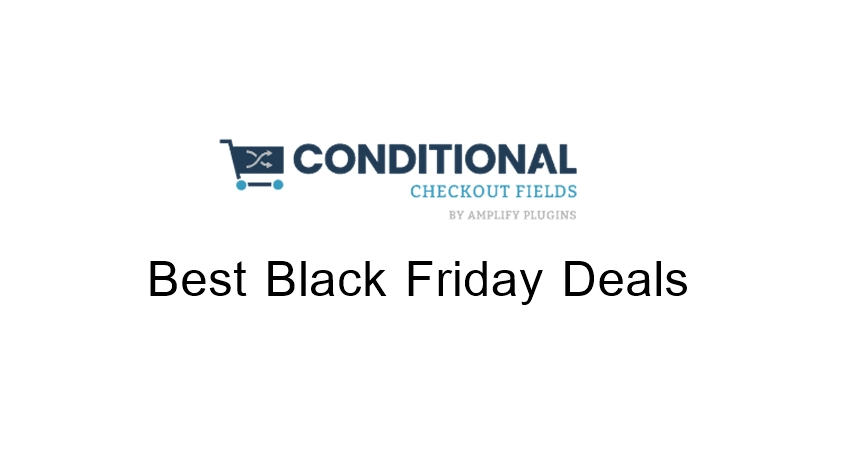 Conditional Checkout Fields Black Friday