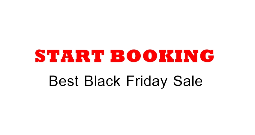 Start Booking Black Friday