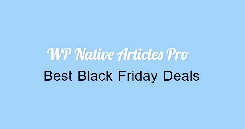 WP Native Articles Black Friday