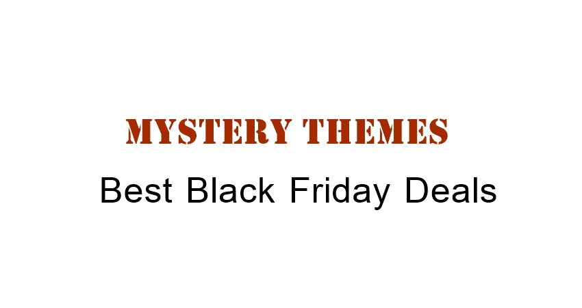 Mystery Themes Black Friday
