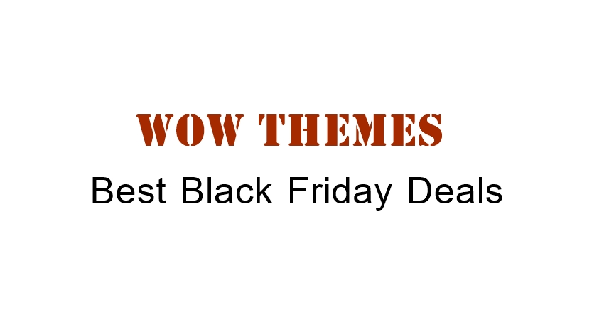 Wow Themes Black Friday